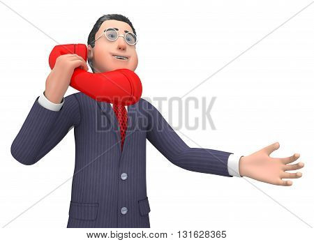 Call Character Represents Entrepreneurial Calls And Talking 3D Rendering