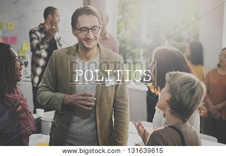 Politics Conflict Ideology Nation Party Society Concept