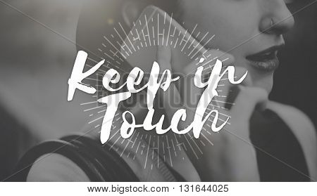 Keep in Touch Communication Connection Networking Concept