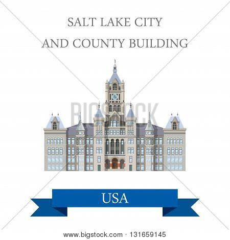 Salt Lake City and County Building Utah United States. Flat cartoon style historic sight showplace attraction web site vector illustration. World countries cities vacation travel sightseeing North America USA collection.