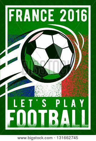 France football championship with ball and france flag colors. Coarseness texture