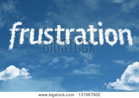 Frustration cloud word with a blue sky