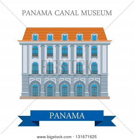 Panama Canal Museum in Panama vector flat attraction landmarks