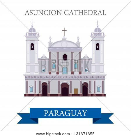 Asuncion Cathedral in Paraguay vector flat attraction landmarks