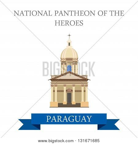 National Pantheon of the Heroes Paraguay vector flat attraction
