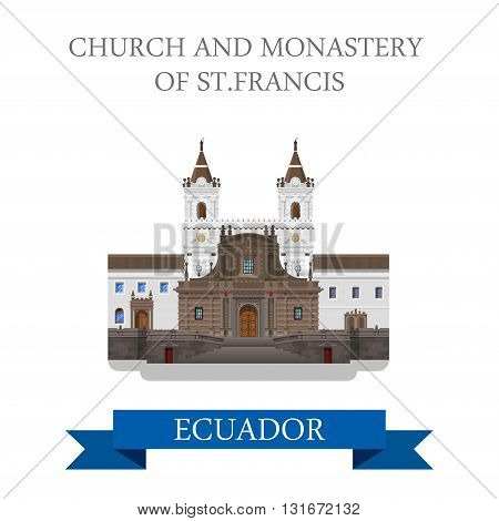 Church and Monastery St Francis Ecuador vector flat attraction