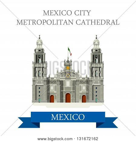 Mexico City Metropolitan Cathedral vector flat attraction