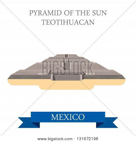 Pyramid of the Sun Aztec Maya Teotihuacan Mexico vector flat