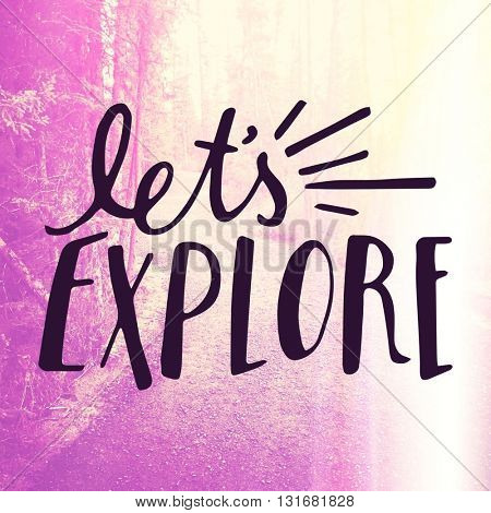 Inspirational Typographic Quote - Let's Explore