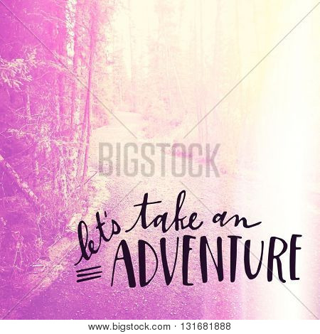 Inspirational Typographic Quote - Let's take an Adventure