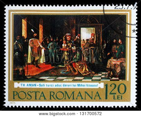 ZAGREB, CROATIA - JULY 18: a stamp printed in Romania shows First union of Romanian states, Ottoman messengers visiting Michael the Brave by Th. Aman, circa 1975, on July 18, 2014, Zagreb, Croatia