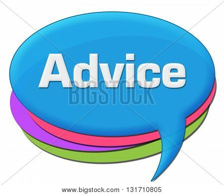 Advice text written over colorful rounded comment symbol.