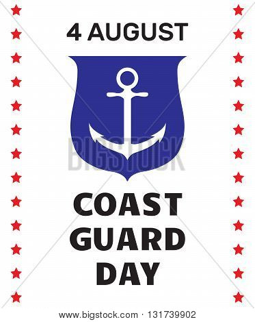 Coast guard day greeting card. Image of anchor on a shield and border with stars on white background. Vector illustration.