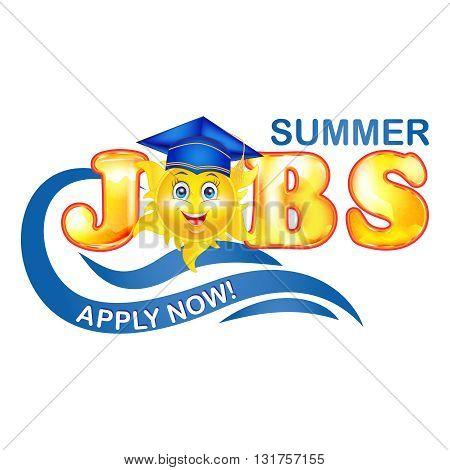 Summer Jobs for graduates label with cartooned sun, graduation cap.
