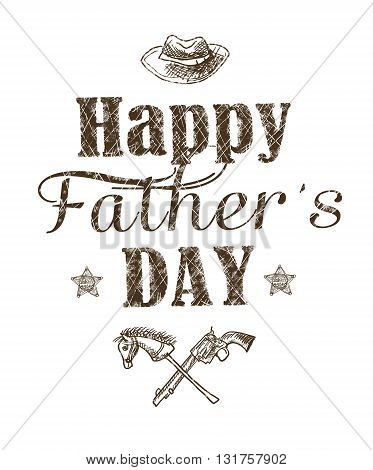 Happy father's day greeting card. Holiday card with isolated graphic elements and text on white background. Hatching drawn typography illustration for ad promotion poster flyer blog cover advert