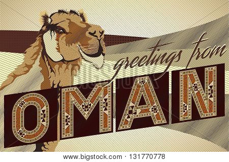Greetings From OMAN Camel Card - Block Ornamental Marquetry Style Typography With A Camel Over A Sand Dunes Background