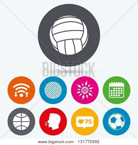 Wifi, like counter and calendar icons. Sport balls icons. Volleyball, Basketball, Soccer and Golf signs. Team sport games. Human talk, go to web.