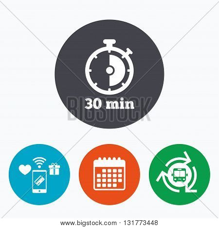Timer sign icon. 30 minutes stopwatch symbol. Mobile payments, calendar and wifi icons. Bus shuttle.