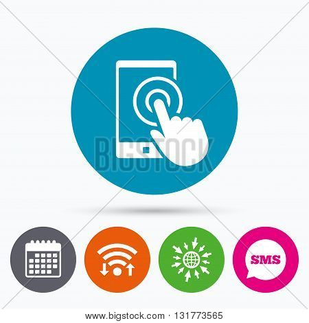 Wifi, Sms and calendar icons. Touch screen smartphone sign icon. Hand pointer symbol. Go to web globe.