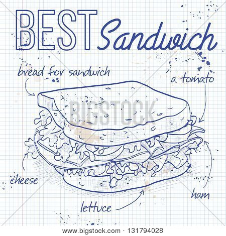 Sandwich recipe on a notebook page. Vector illustration, EPS 10