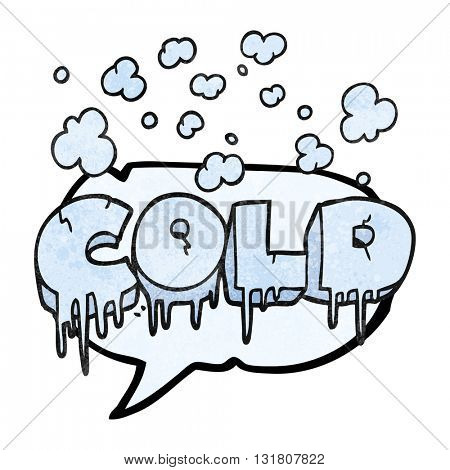 freehand drawn texture speech bubble cartoon cold text symbol