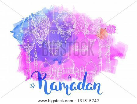 Mosque at night. Ramadan Kareem. Arabic lanterns. Bright watercolor stains background. Vector watercolor illustration. Ink hand drawn inscription Ramadan. Typography. Brush lettering. Calligraphy.