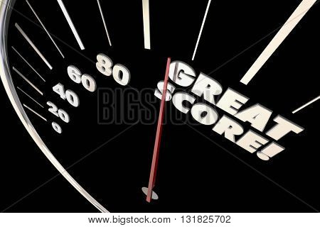 Great Score Finish Time Speedometer Words 3d Illustration