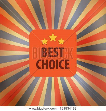 Best choice retro vector. Illustration symbol, banner, medal element