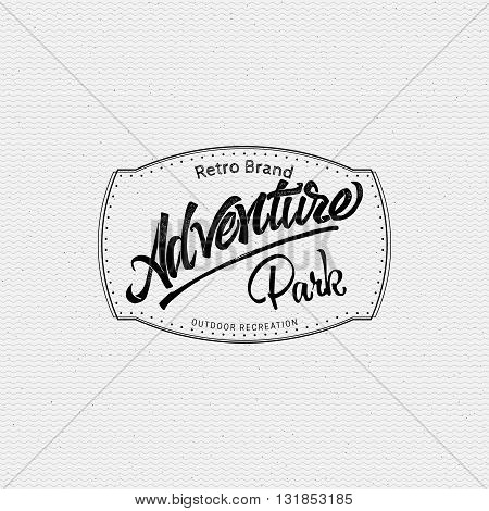 Adventure park sign handmade differences, made using calligraphy and lettering using geometric elements ways and assembled in the badge using typographic rules