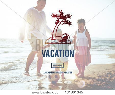 Vacation Holiday Relaxation Time Travel Concept