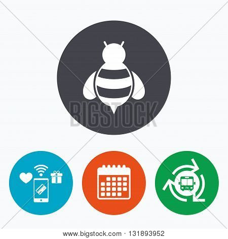Bee sign icon. Honeybee or apis with wings symbol. Flying insect. Mobile payments, calendar and wifi icons. Bus shuttle.