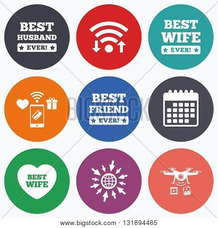 Wifi, mobile payments and drones icons. Best wife, husband and friend icons. Heart love signs. Award symbol. Calendar symbol.