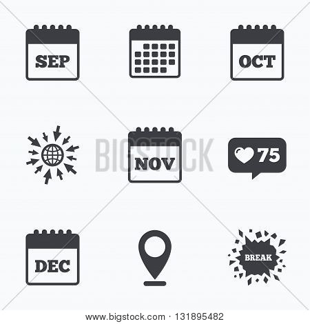 Calendar, like counter and go to web icons. Calendar icons. September, November, October and December month symbols. Date or event reminder sign. Location pointer.