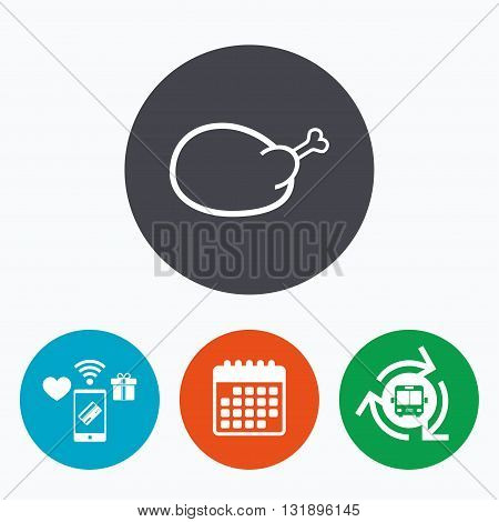 Chicken sign icon. Hen bird meat symbol. Mobile payments, calendar and wifi icons. Bus shuttle.