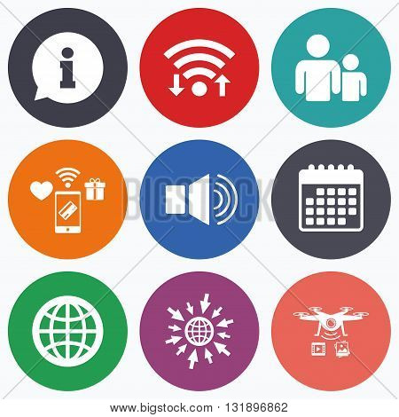 Wifi, mobile payments and drones icons. Information sign. Group of people and speaker volume symbols. Internet globe sign. Communication icons. Calendar symbol.