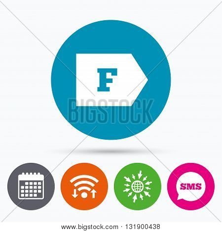 Wifi, Sms and calendar icons. Energy efficiency class F sign icon. Energy consumption symbol. Go to web globe.