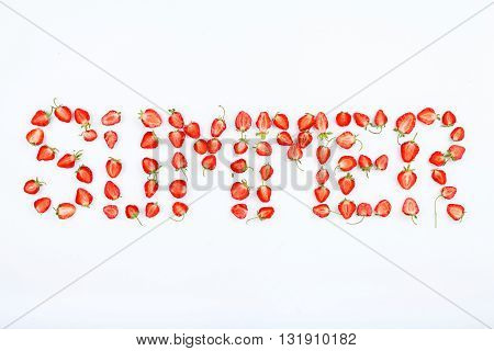 Word summer made of strawberry slices on a white background. Top view. Flat style