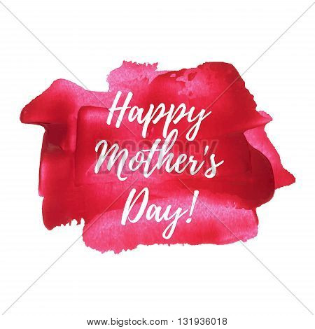 Happy Mother's Day Sweet Red Pink Paint Background, Greeting Card, Postcard, Text, Words. I Love You
