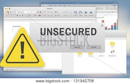 Unsecured Virus Detected Hack Unsafe Concept