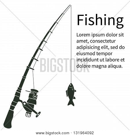 Fishing concept. Silhouette fishing rod with fish. To fish. Vector illustration. Template banner for web design and print. Fisherman equipment. Maybe as a sticker. Fishing rod fishing line fish.