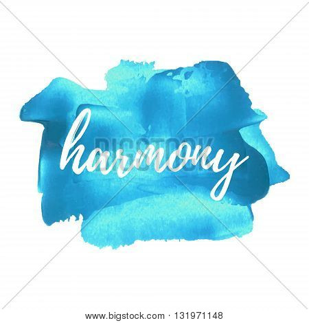 Harmony Vector Card, Poster, Logo, Illustration, Lettering, Words, Text Written On Blue Painted Hand