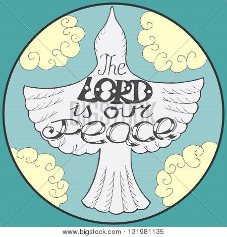 blue background with flying bird in the sky and the words the Lord our peace
