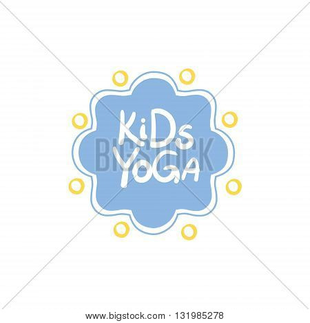 Yoga Kids Logo Bright Color Cartoon Childish Style Flat Vector Drawing On White Background
