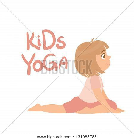 Girl In Yoga Pose With Kids Yoga Logo Bright Color Cartoon Childish Style Flat Vector Drawing On White Background