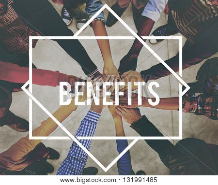 Benefits Advantage Assistance Income Value Concept