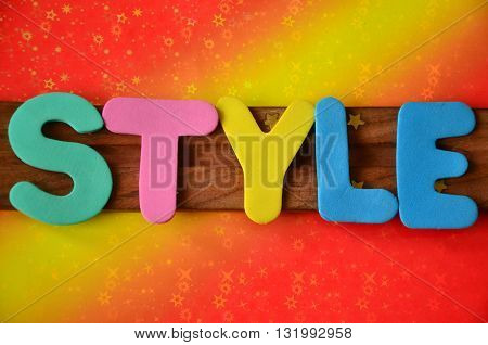 style word on a  abstrac colorfut background