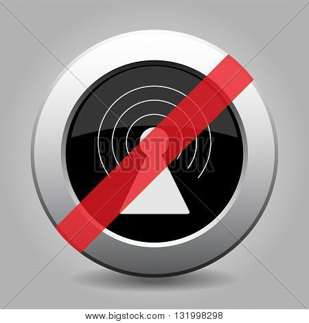 gray chrome button with no transmitter - banned icon
