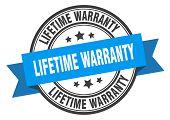 Lifetime Warranty Label. Lifetime Warranty Blue Band Sign poster
