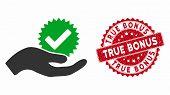 Vector True Bonus Icon And Corroded Round Stamp Seal With True Bonus Text. Flat True Bonus Icon Is I poster