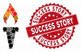 Mosaic Fire Torch And Grunge Stamp Seal With Success Story Phrase. Mosaic Vector Is Composed With Fi poster